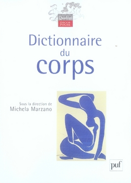 DICTIONNAIRE DU CORPS MARZANO MICHELA ( SO PUF